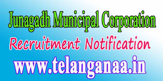 Junagadh Municipal Corporation Recruitment Notification 2016