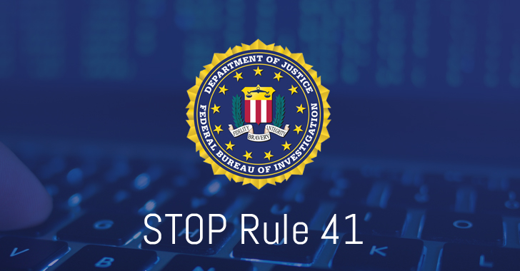 STOP Rule 41: FBI Should Not Get Legal Power to Hack Anyone Worldwide