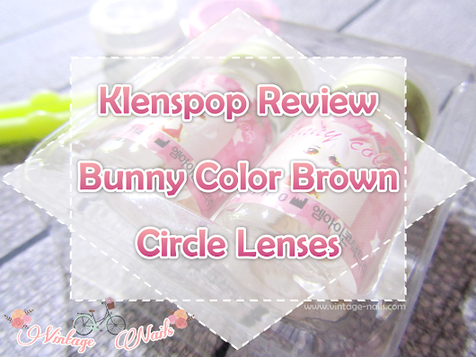 Klenspop Review: Bunny Color Brown Circle Lenses