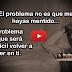 La mentira (Vídeo)