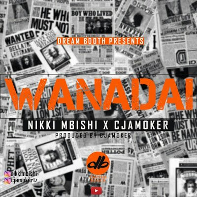 Download Audio | Nikki Mbishi x Cjamoker - Wanadai