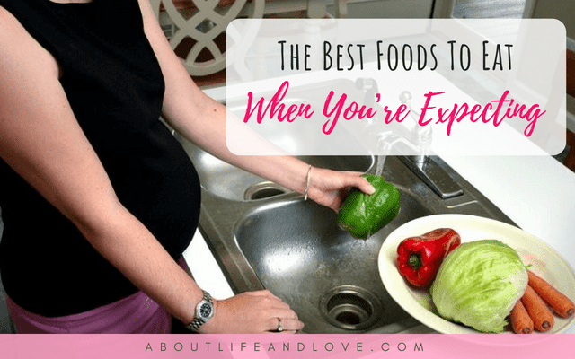 The Best Foods To Eat When You're Expecting