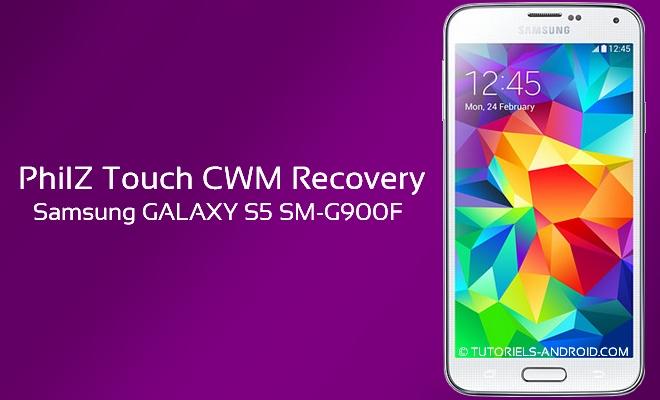 Philz CWM Touch pour GALAXY S5