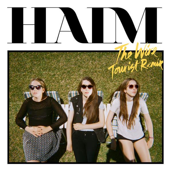 Haim - The Wire (Tourist Remix) - Single Cover