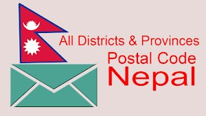 List of postal codes in Nepal All Districts and Provinces  -  What are the Postal Codes / PIN (ZIP) codes of Nepal?