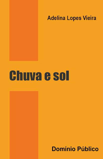 Chuva e sol - Adelina Lopes Vieira