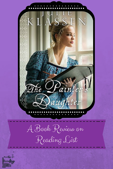 The Painter's Daughter by Julie Klassen  a Book Review on Reading List