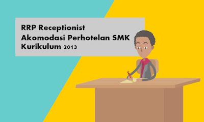 Download RRP Receptionist SMK Akomodasi Perhotelan Kurikulum 2013
