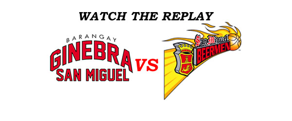 List of Replay Videos Ginebra vs SMB @ Smart Araneta Coliseum September 26, 2016