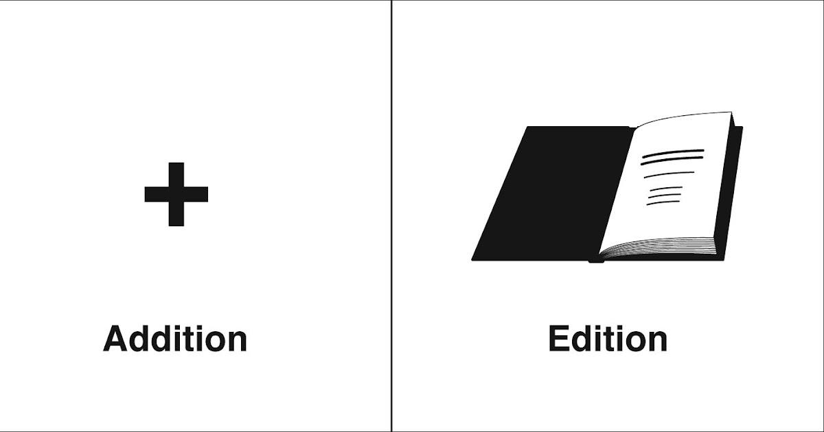 Homophones, Weakly: Addition & Edition