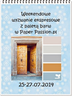 http://paperpassionpl.blogspot.com/2014/07/weekendowe-wyzwanie-ekspresowe-nr-2.html