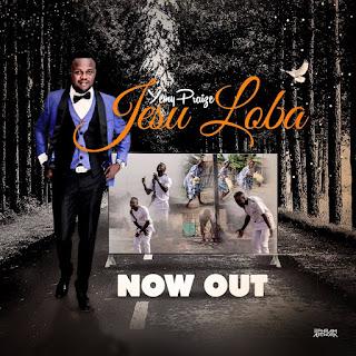 Yemy Praize - Jesus Loba