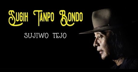 Download Lagu Sujiwo Tejo - Sugih Tanpo Bondo Mp3 (5.43MB),