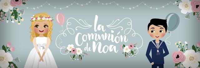blog la comunion de noa - comuniones 2017