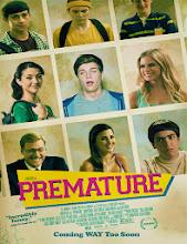 Premature (2014) [Latino]