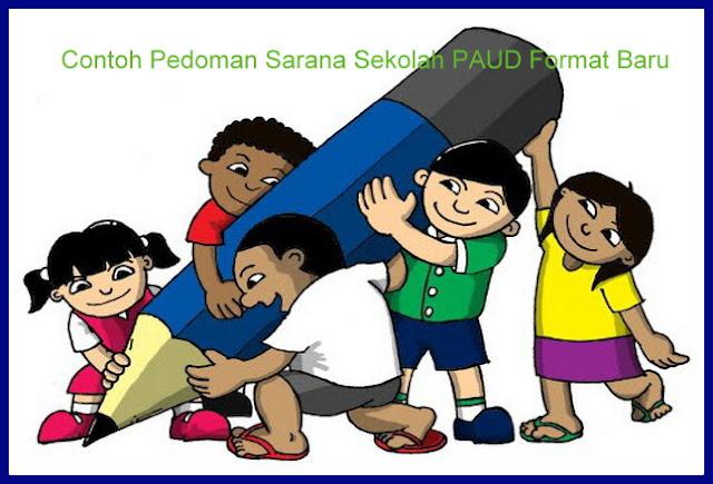 Contoh Pedoman Sarana Sekolah PAUD Format Baru