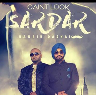 Ghaint Look Sardar Lyrics - Ranbir Daskai