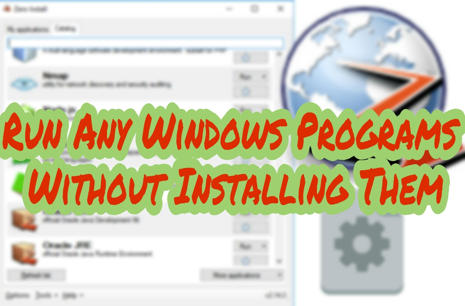 How to Run Any Windows Programs Without Installing Them