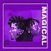 AUDIO | Navy Kenzo - Magical | Download