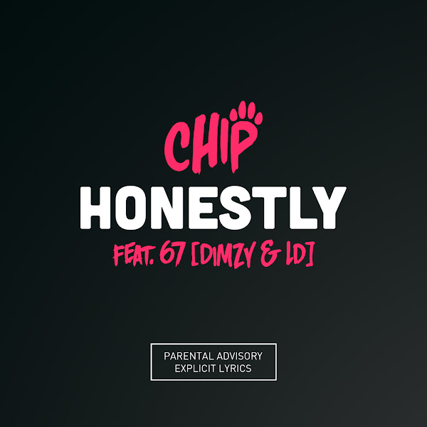 Chip - Honestly (Feat. 67) - Single Cover