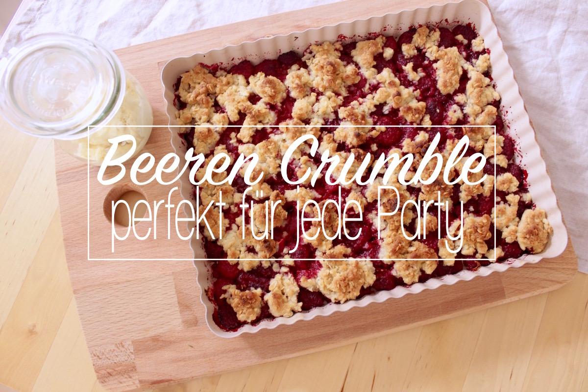 Beeren Crumble Streusel Rezept mit Himbeeren schneller Dessert Nachtisch Party