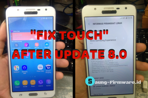 [SOLVED] Fix Touch Samsung J7 Core SM-J701F Setelah Update 8.0