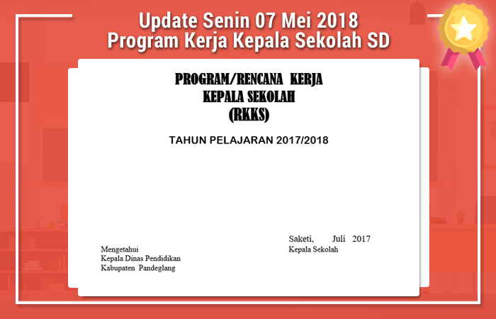 Update Senin 07 Mei 2018 Program Kerja Kepala Sekolah SD