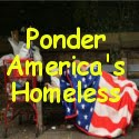 Ponder the Homeless