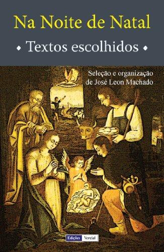 Na Noite de Natal: Textos Escolhidos - José Leon Machado