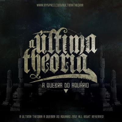 A Última Theoria - A Quebra do Aquário (2012)