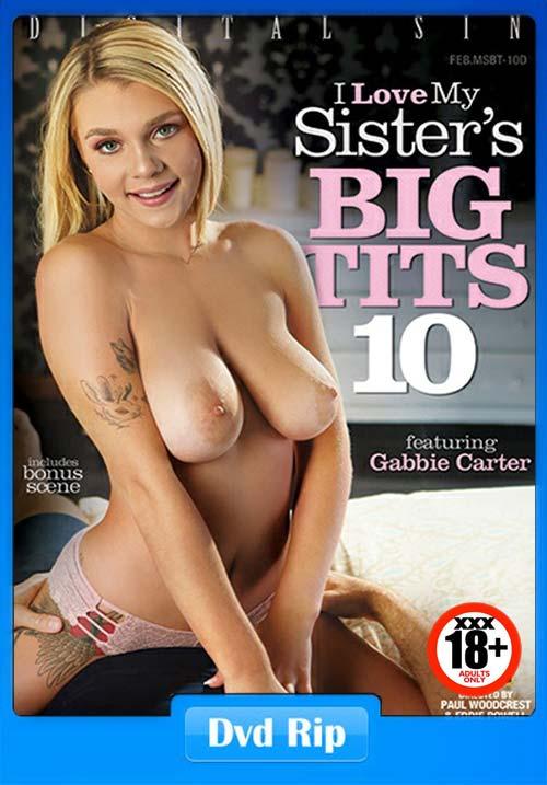 [18+] I Love My Sisters Big Tits 10 XXX Porn Full Movie DVDRip x264