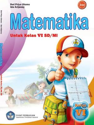 Buku Matematika Kelas 6 SD/MI Karya Dwi Priyo Utomo, Ida Arijanny