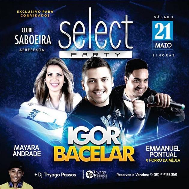 Após sucesso da primeira edição, Select Party anuncia novas atrações em Goiana