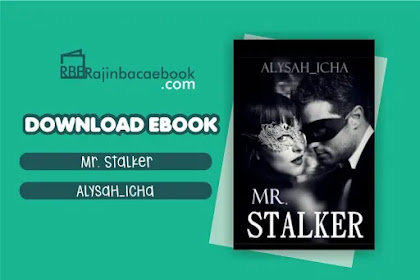 Download Novel Mr Stalker by Alysah Icha Pdf