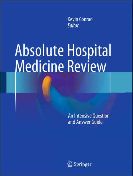 Absolute Hospital Medicine Review-An Intensive Question & Answer Guide PDF (Feb 5, 2016)