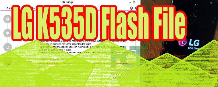 LG K535D Flash File | Upgrade | Unbrick | USB Driver | Flash