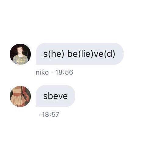 Apa itu Sbeve? dan Contoh Penggunaan Meme Sbeve S[he] Be[lie]ve[d]