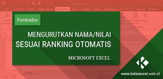 Cara Mengurutkan Angka atau Nama Sesuai Ranking Secara Otomatis