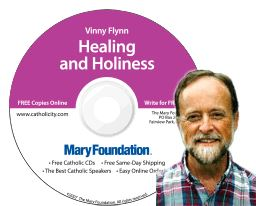 HEALING & HOLINESS - by Vinny Flynn