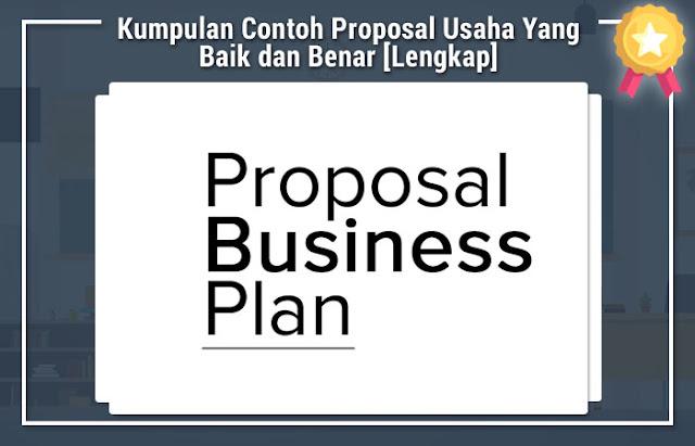 Kumpulan Contoh Proposal Usaha Yang Baik dan Benar [Lengkap]