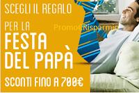 Logo Festa del Papà : scegli il regalo perfetto con sconti fino a 700 euro