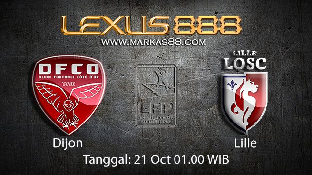Prediksi Bola Jitu Dijon vs Lille 21 Oktober 2018 ( French Ligue 1 )