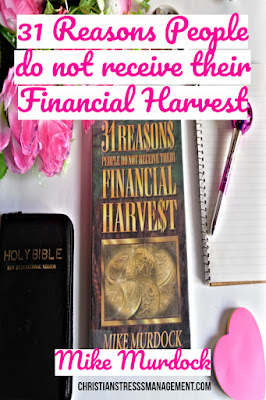 Christian Book Review: 31 Reasons People Do Not Receive Their Financial Harvest by Mike Murdock