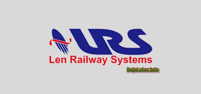 Lowongan Kerja PT Len Railway Systems Terbaru Juli 2018