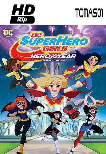 DC Super Hero Girls: Hero of the Year (2016) HDRip