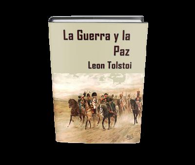 La Guerra y la Paz Leon Tolstoi