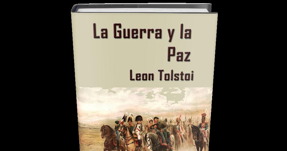 la guerra y la paz de tolstoi libro gratis para
