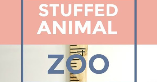 Stuffed Animal Zoo - Adorable DIY Gift Idea From Grandparents