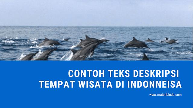 Contoh Teks Deskripsi tentang Tempat Wisata di Indonesia