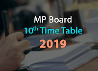 MP Board 10th time table 2019 mpbse.nic.in 2019 time table hsc class 10